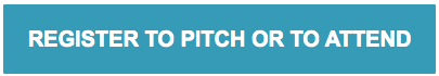 REGISTER TO PITCH OR TO ATTEND